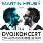 Martin Hrubý chce hudebně hodovat