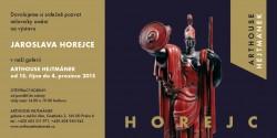 Arthouse Hejtmánek - výstava Jaroslav Horejc