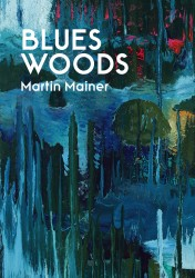 Blues Woods - Martin Mainer