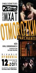Divadlo Hybernia - Otmorozki (Parchanti)