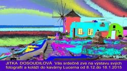 Fotografie a koláže - Jitka Dosoudilová