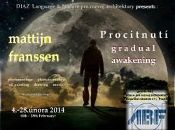 Mattijn Franssen - Pozvolné Procitání
