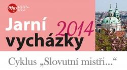 """MHMP: Jarní vycházky 2014 - Cyklus """"Slovutní mistři…"""""""