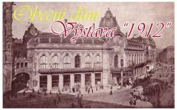 Obecní dům slaví 100 let - Výstava 1912