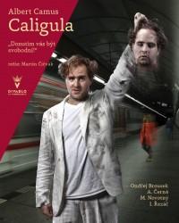 Představení Caligula v Divadle na Vinohradech