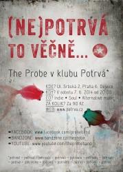 The Probe vystoupí v klubu Potrvá